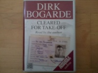 Cleared for Take-off written by Dirk Bogarde performed by Dirk Bogarde on Cassette (Unabridged)