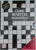 Close Quarters written by Michael Gilbert performed by Sam Dastor on Cassette (Unabridged)
