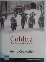Colditz written by Henry Chancellor performed by Sean Barrett on Cassette (Unabridged)