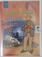 Come Away, Death written by Gladys Mitchell performed by Patience Tomlinson on Cassette (Unabridged)
