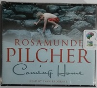 Coming Home written by Rosamunde Pilcher performed by Lynn Redgrave on CD (Abridged)