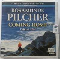 Coming Home Volume One written by Rosamunde Pilcher performed by Rowena Cooper on CD (Unabridged)
