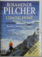 Coming Home - Volume One written by Rosamunde Pilcher performed by Rowena Cooper on Cassette (Unabridged)