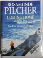 Coming Home - Volume Two written by Rosamunde Pilcher performed by Rowena Cooper on Cassette (Unabridged)