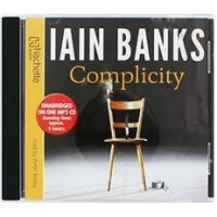 Complicity written by Iain Banks performed by Peter Kenny on MP3 CD (Unabridged)
