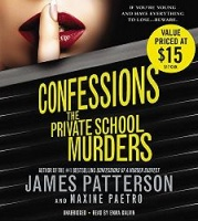 Confessions The Private School Murders written by James Patterson and Maxine Paetro performed by Emma Galvin on CD (Unabridged)