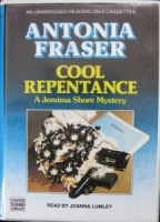 Cool Repentance written by Antonia Fraser performed by Joanna Lumley on Cassette (Unabridged)
