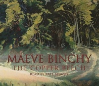 The Copper Beech written by Maeve Binchy performed by Kate Binchy on CD (Abridged)