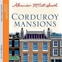 Corduroy Mansions written by Alexander McCall-Smith performed by Andrew Sachs on CD (Abridged)