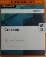 Cracked written by James Davies performed by Eric Martin on MP3CD (Unabridged)