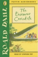 The Enormous Crocodile written by Roald Dahl performed by Stephen Fry on Cassette (Unabridged)