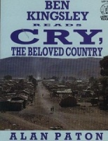 Cry, The Beloved Country written by Alan Paton performed by Ben Kingsley on Cassette (Abridged)
