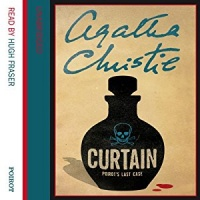 Curtain - Poirot's Last Case written by Agatha Christie performed by Hugh Fraser on CD (Unabridged)