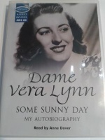 Some Sunny Day - My Autobiography written by Dame Vera Lynn performed by Anne Dover on MP3CD (Unabridged)