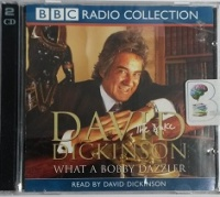 The Duke - What a Bobby Dazzler written by David Dickinson performed by David Dickinson on CD (Abridged)