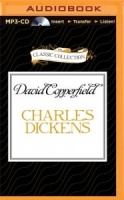 David Copperfield written by Charles Dickens performed by Martin Jarvis on MP3 CD (Unabridged)