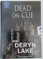 Dead on Cue written by Deryn Lake performed by Andrew Wincott on Cassette (Unabridged)