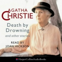 Death by Drowning written by Agatha Christie performed by Joan Hickson on CD (Abridged)