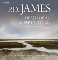 Death of an Expert Witness written by P.D. James performed by Michael Jayston on CD (Unabridged)