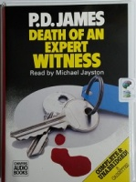 Death of an Expert Witness written by P.D. James performed by Michael Jayston on Cassette (Unabridged)