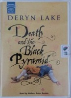 Death and the Black Pyramid written by Deryn Lake performed by Michael Tudor Barnes on Cassette (Unabridged)