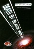 Death by Black Hole written by Neil Degrasse Tyson performed by Dion Graham on MP3 CD (Unabridged)