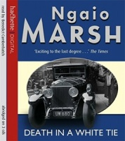 Death in a White Tie written by Ngaio Marsh performed by Benedict Cumberbatch on CD (Abridged)