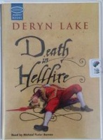 Death in Hellfire written by Deryn Lake performed by Michael Tudor Barnes on Cassette (Unabridged)