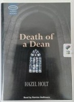 Death of a Dean written by Hazel Holt performed by Patricia Gallimore on Cassette (Unabridged)