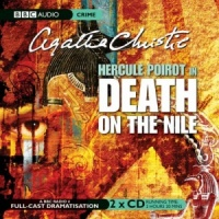 Death on the Nile written by Agatha Christie performed by BBC Full Cast Dramatisation on CD (Abridged)