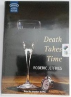 Death Takes Time written by Roderic Jeffries performed by Gordon Griffin on Cassette (Unabridged)