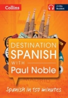 Destination Spanish written by Paul Noble performed by Paul Noble on CD (Unabridged)