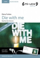 Die with Me written by Elena Forbes performed by Dan Stevens on MP3 Player (Unabridged)