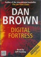Digital Fortress written by Dan Brown performed by Jeff Harding on Cassette (Unabridged)