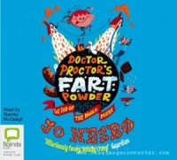 Doctor Proctor's Fart Powder written by Jo Nesbo performed by Stanley McGeagh on CD (Unabridged)