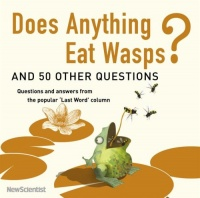 Does Anything Eat Wasps? and 50 Other Questions written by New Scientist performed by Russell Boulter on CD (Abridged)
