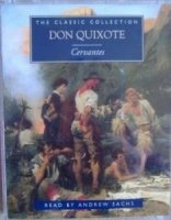 Don Quixote written by Miguel de Cervantes performed by Andrew Sachs on Cassette (Abridged)