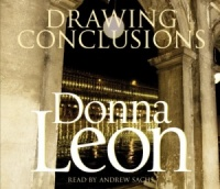 Drawing Conclusions written by Donna Leon performed by Andrew Sachs on CD (Abridged)
