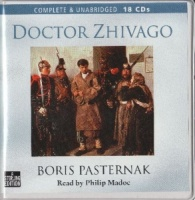Doctor Zhivago written by Boris Pasternak performed by Philip Madoc on CD (Unabridged)