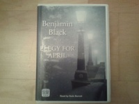 Elegy for April written by Benjamin Black performed by Sean Barrett on Cassette (Unabridged)
