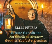 Ellis Peter's Gift Pack (A Rare Benedictine, An Excellent Mystery and Brother Cadfael's Penance) written by Ellis Peters performed by Derek Jacobi on CD (Abridged)