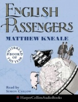 English Passengers written by Matthew Kneale performed by Simon Callow on Cassette (Abridged)