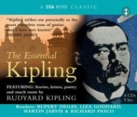 The Essential Kipling written by Rudyard Kipling performed by Rupert Degas, Liza Goddard, Martin Jarvis and Richard Pasco on CD (Abridged)