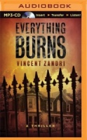Everything Burns written by Vincent Zandri performed by Patrick Lawlor on MP3 CD (Unabridged)