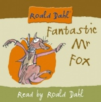Fantastic Mr Fox written by Roald Dahl performed by Roald Dahl on CD (Unabridged)