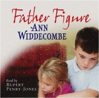 Father Figure written by Ann Widdecombe performed by Rupert Penry-Jones on CD (Abridged)