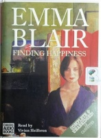 Finding Happiness written by Emma Blair performed by Vivien Heilbron on Cassette (Unabridged)