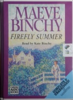 Firefly Summer written by Maeve Binchy performed by Kate Binchy on Cassette (Unabridged)