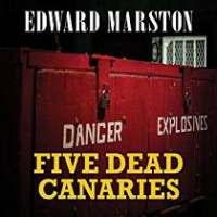 Five Dead Canaries written by Edward Marston performed by Gordon Griffin on CD (Unabridged)