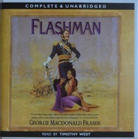 Flashman written by George MacDonald Fraser performed by Timothy West on CD (Unabridged)